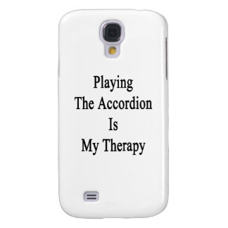Playing The Accordion Is My Therapy Galaxy S4 Cover