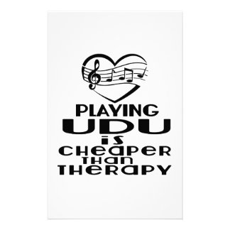 Playing Udu Is Cheaper Than Therapy Stationery