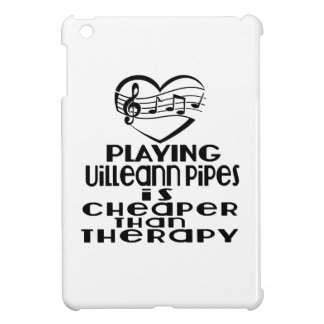 Playing Uilleann Pipes Is Cheaper Than Therapy iPad Mini Case