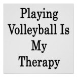 Playing Volleyball Is My Therapy Poster