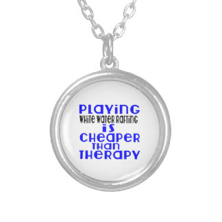 Playing White Water Rafting Cheaper Than Therapy Silver Plated Necklace