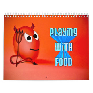 """PLAYING WITH FOOD"" Calendar Wall Calendar"