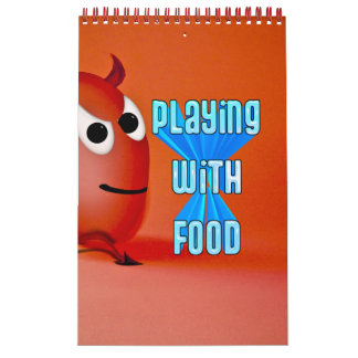 PLAYING WITH FOOD Calendar Wall Calendars