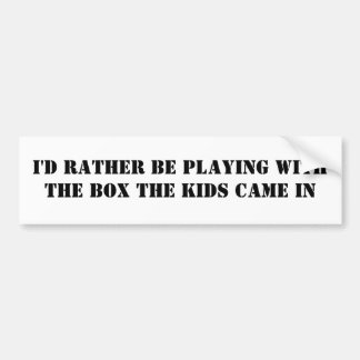 playing with the box (bumper sticker)