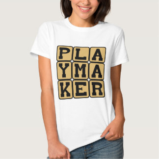 Playmaker, Sports Star or Playwright Tshirt