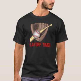 Playoff Time T-Shirt