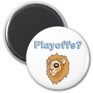 Playoffs? -    2 inch round magnet