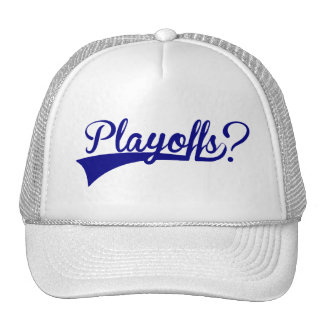 Playoffs? Trucker Hat
