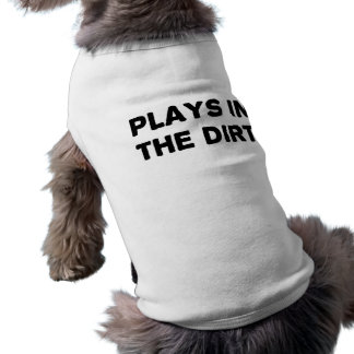 Plays in the Dirt Tee