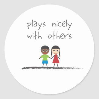 Plays Nicely With Others Classic Round Sticker