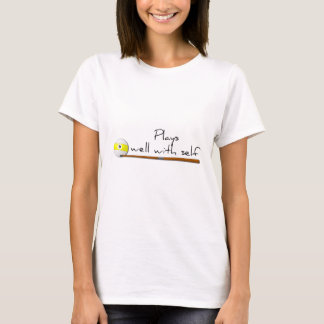 Plays Well, Funny Saying Shirt