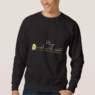 Plays Well, Funny Saying Sweatshirt