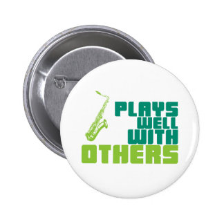 Plays Well With Others Pinback Button