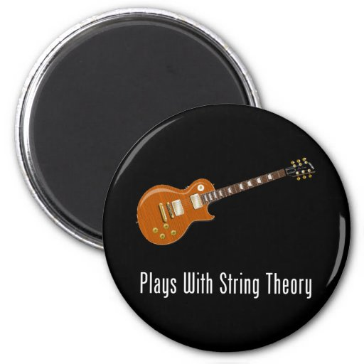 Plays With String Theory - Guitar Fridge Magnet