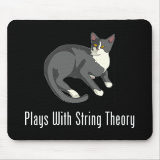 Plays With String Theory Mouse Pad
