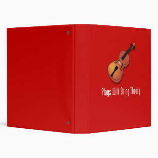 Plays With String Theory - Violin 3 Ring Binder