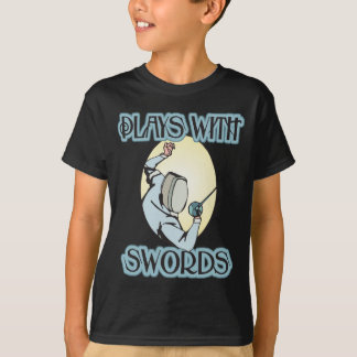 Plays with Swords T-Shirt