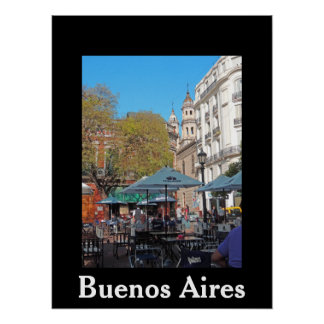 Plaza Dorrego on a Quiet Afternoon - Buenos Aires Poster