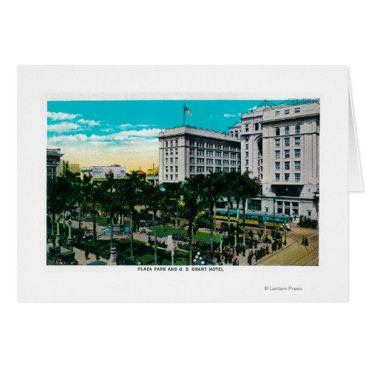 Plaza Park and U.S. Grant HotelSan Diego, CA Greeting Card