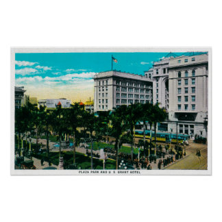 Plaza Park and U.S. Grant HotelSan Diego, CA Poster