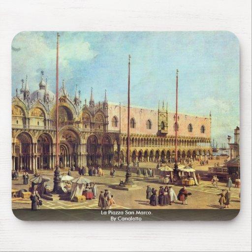 Plaza San Marco del La. Por Canaletto Alfombrillas De Raton