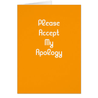 Please accept my apology greeting card