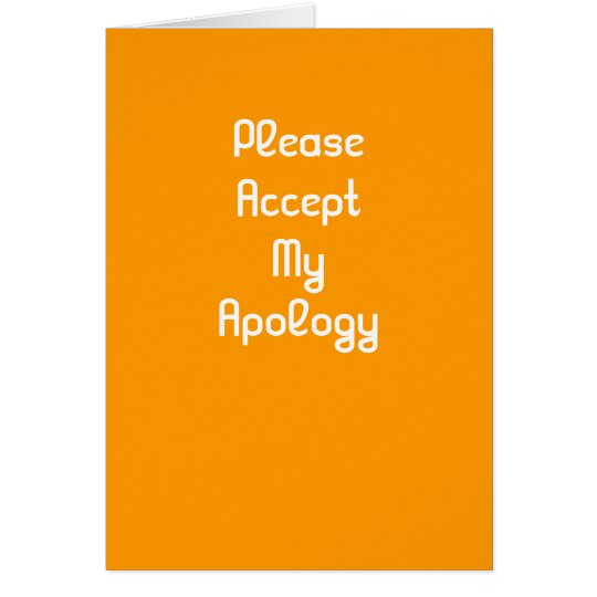 Please accept my apology greeting card zazzle please accept my apology greeting card m4hsunfo
