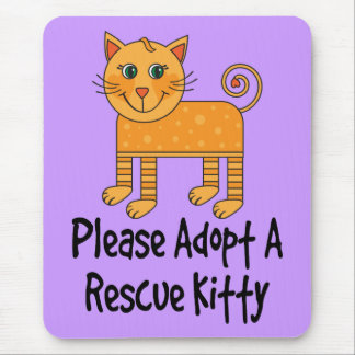 Please Adopt A Rescue Kitty Cat Gift Mouse Pad