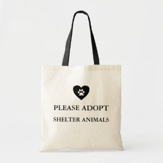 """Please Adopt Shelter Animals"" Tote Bag"