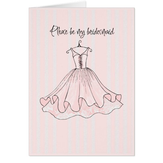 please be my bridesmaid card