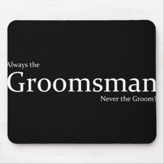 Please be my Groomsman - invitation Mouse Pad