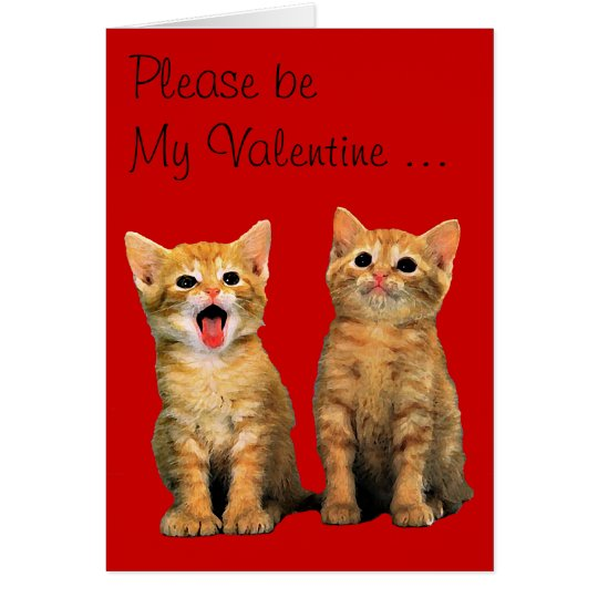 Please be My Valentine ... Card