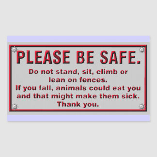Please Be Safe Rectangle Stickers