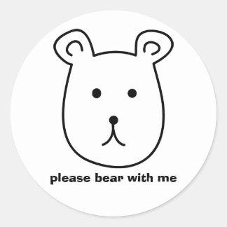 Please bear with me. Cute Sticker. Classic Round Sticker
