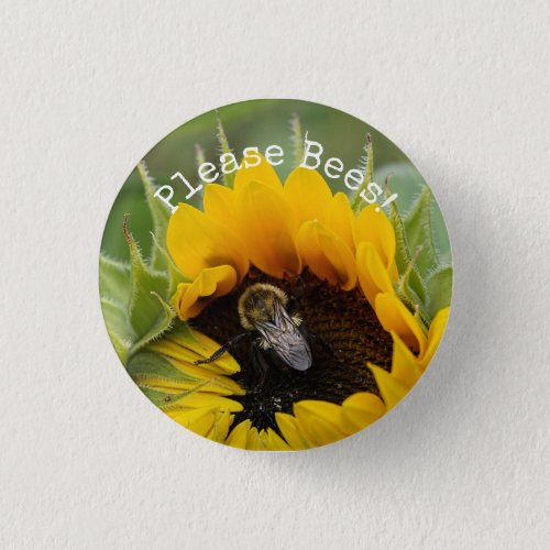 Please Bees! Button with Bumblebee on Sunflower.