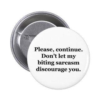 Please, Continue. Pinback Button