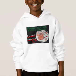 Please Do Not Disturb Others By Loud Talking Hoodie