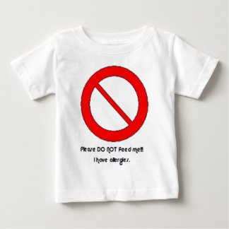Please DO NOT feed!!!  I have allergies. Tee Shirt
