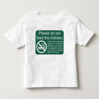 Please do not feed the children tee shirts