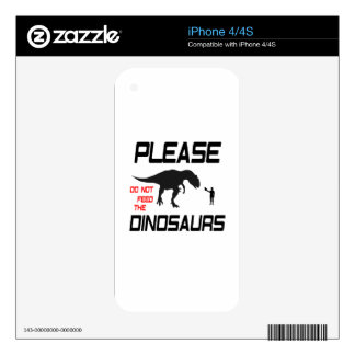 Please Do Not Feed The Dinosaurs iPhone 4S Skin