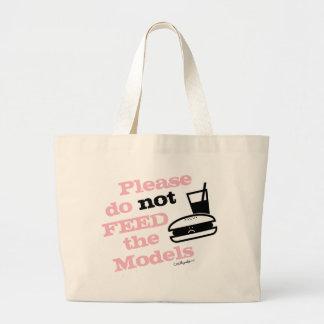 Please Do Not Feed the Models Jumbo Tote Bag