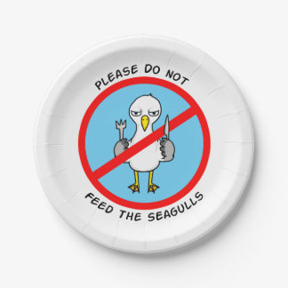 Please do not feed the seagulls 7 inch paper plate
