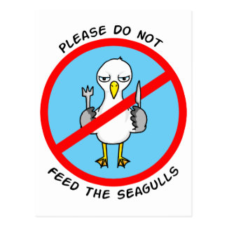 Please do not feed the seagulls postcard