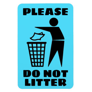 Please Do Not Litter Black and Blue Customized Magnet