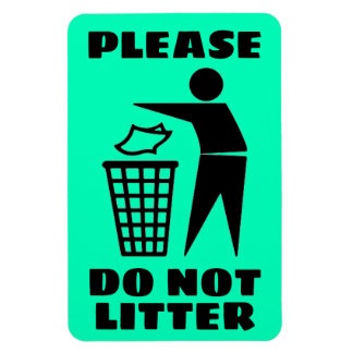Please Do Not Litter Black and Cyan Customized Magnet