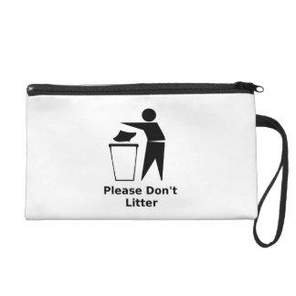 Please Don t Litter Wristlets