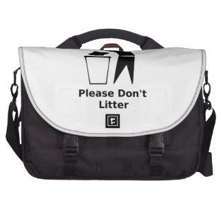 Please Don t Litter Computer Bag