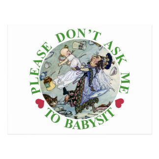 PLEASE DON'T ASK ME TO BABYSIT! POSTCARD
