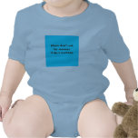 Please don't ask my mommy if she's working. t shirts