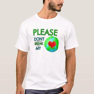 Please don't break my heart T-Shirt